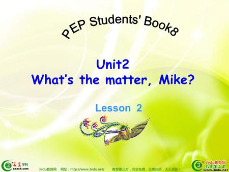 Unit2 What's the matter, Mike? Lesson 2 headache have a toothache sore hurts the matter.