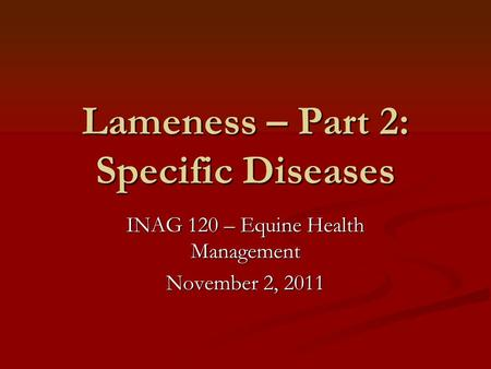 Lameness – Part 2: Specific Diseases