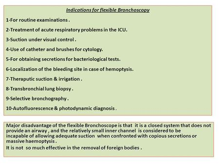Indications for flexible Bronchoscopy