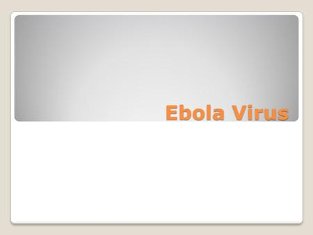 Ebola Virus. What is Ebola hemorrhagic fever? Ebola hemorrhagic fever (Ebola HF) is a severe, often-fatal disease in humans and nonhuman primates (monkeys,