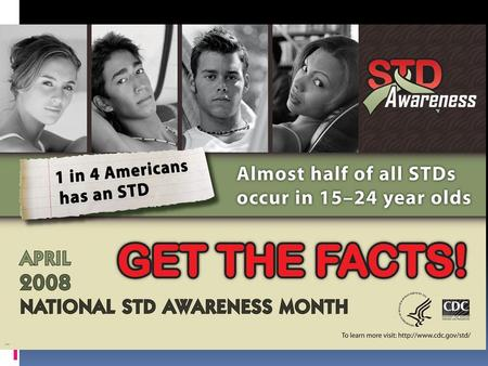 Sexually Transmitted Infections (Also known as Sexually Transmitted Diseases)