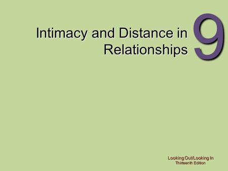 Intimacy and Distance in Relationships