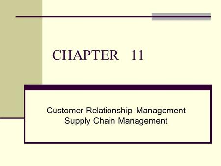 Customer Relationship Management Supply Chain Management