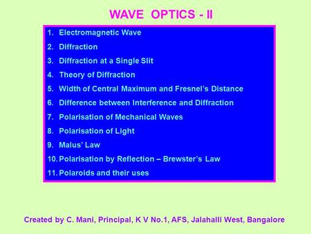 WAVE OPTICS - II Electromagnetic Wave Diffraction