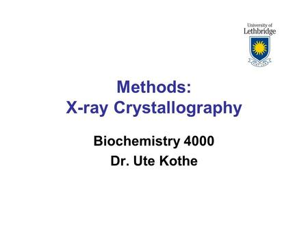 Methods: X-ray Crystallography