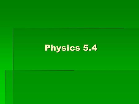 Physics 5.4. Waves  A vibratory disturbance that moves through a medium.  Waves can be one pulse or a periodic wave (which is just a pulse repeated.