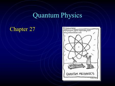 Quantum Physics Chapter 27.