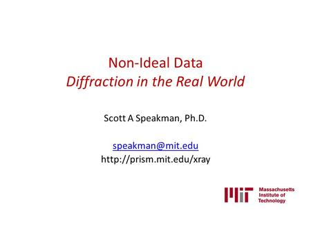 Non-Ideal Data Diffraction in the Real World