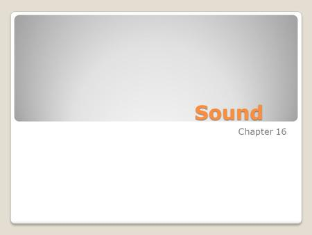 Sound Chapter 16.