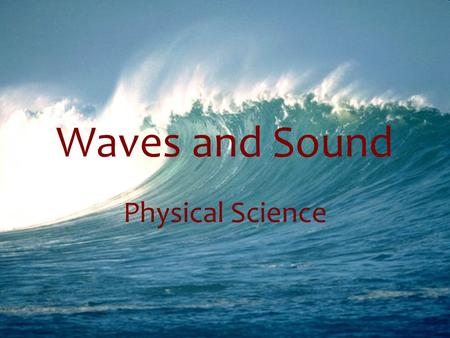 Waves and Sound Physical Science.