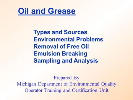 Oil and Grease Types and Sources Environmental Problems