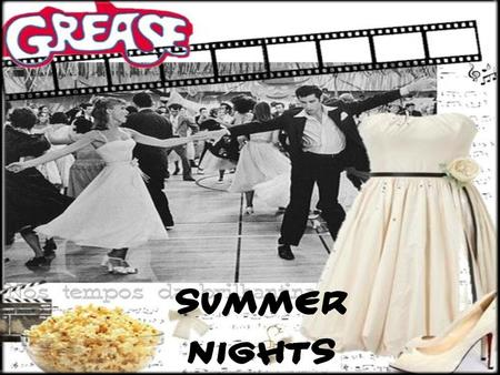 "Summer nights. "" Grease, nos tempos da brilhantina "" It is a musical inspired at a book by Bronte Woodard, passed in California in the late 50's and early."