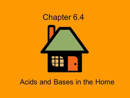 Acids and Bases in the Home