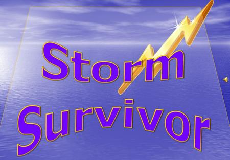 Let's Pick our Storm Survivor Teams… Team 1 – DucksTeam 1 – Ducks Team 2 - WhalesTeam 2 - Whales.