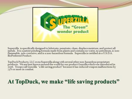 "At TopDuck, we make ""life saving products"""