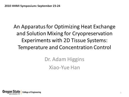 An Apparatus for Optimizing Heat Exchange and Solution Mixing for Cryopreservation Experiments with 2D Tissue Systems: Temperature and Concentration Control.