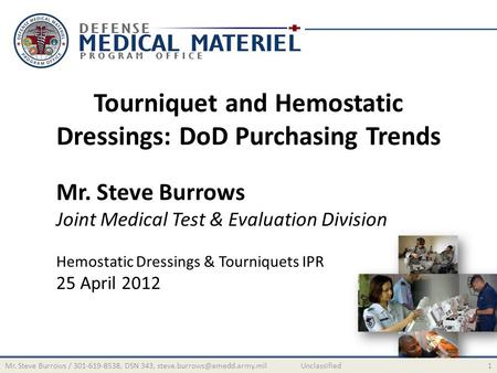 Tourniquet and Hemostatic Dressings: DoD Purchasing Trends