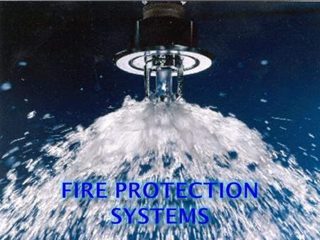 Components  Water main  DCVA – Double Check Valve Assembly  Fire Department Connection (FDC)  Indicator Valve Assembly  Post Indicator Valve (PIV)