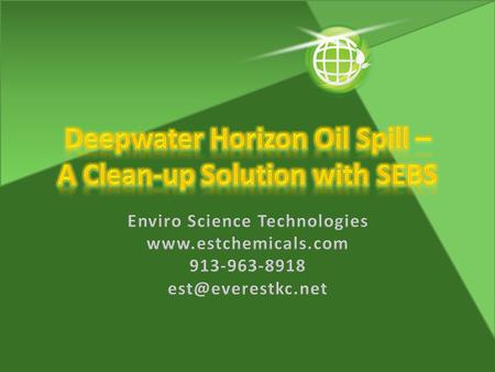 The Deepwater Horizon oil spill in the Gulf of Mexico is the largest offshore oil spill in the history of the United States It is currently estimated.