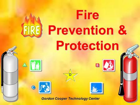 Fire Prevention & Protection Gordon Cooper Technology Center