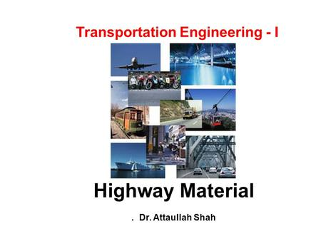 Transportation Engineering - I