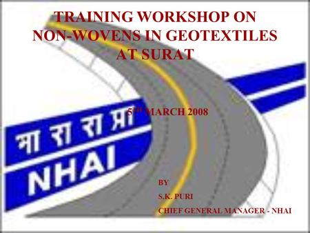 TRAINING WORKSHOP ON NON-WOVENS IN GEOTEXTILES AT SURAT
