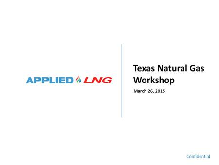 Texas Natural Gas Workshop