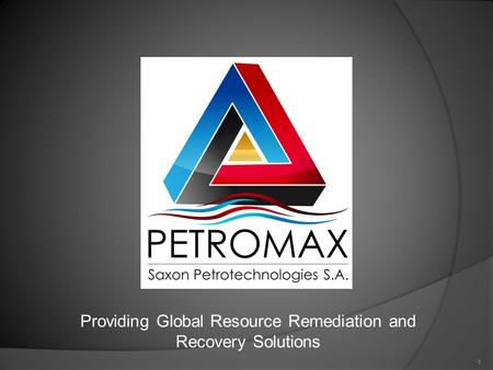 Providing Global Resource Remediation and Recovery Solutions 1.