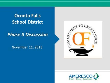 Oconto Falls School District Phase II Discussion November 11, 2013.