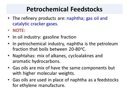 Petrochemical Feedstocks
