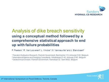 Analysis of dike breach sensitivity using a conceptual method followed by a comprehensive statistical approach to end up with failure probabilities 4 th.