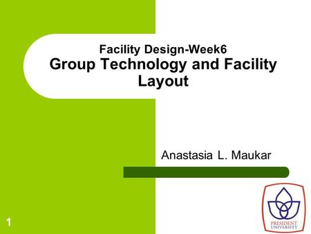 Facility Design-Week6 Group Technology and Facility Layout