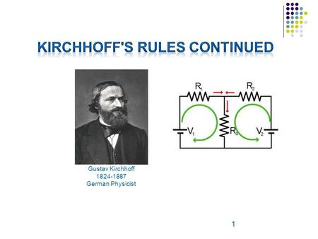 Kirchhoff's Rules Continued