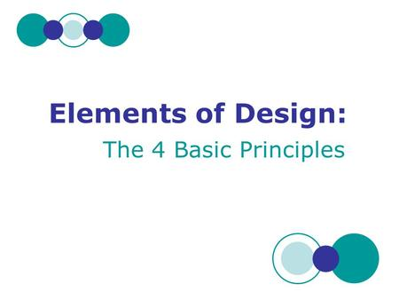 Elements of Design: The 4 Basic Principles.