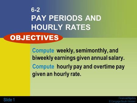 6-2 PAY PERIODS AND HOURLY RATES