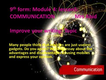 9th form: Module 4: lesson5: COMMUNICATION