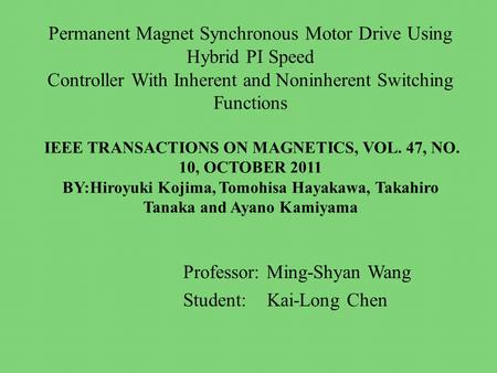 Ieee transactions on industrial electronics vol 60 no for Synchronous motor speed control method
