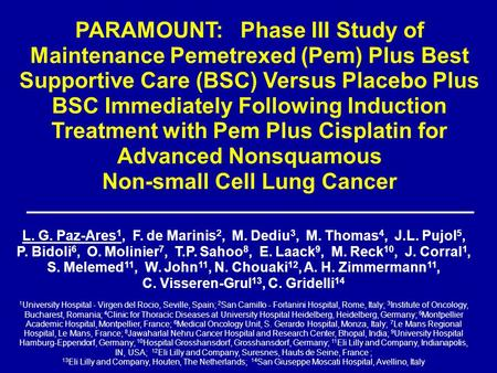 PARAMOUNT: Phase III Study of Maintenance Pemetrexed (Pem) Plus Best Supportive Care (BSC) Versus Placebo Plus BSC Immediately Following Induction Treatment.