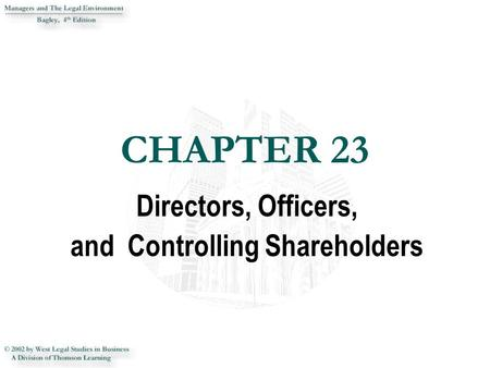 CHAPTER 23 CHAPTER 23 Directors, Officers, and Controlling Shareholders.