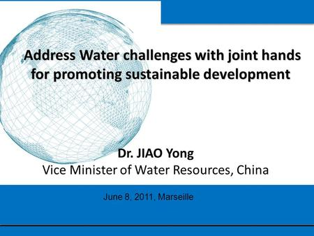 Address Water challenges with joint hands for promoting sustainable development Address Water challenges with joint hands for promoting sustainable development.