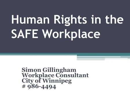 Human Rights in the SAFE Workplace