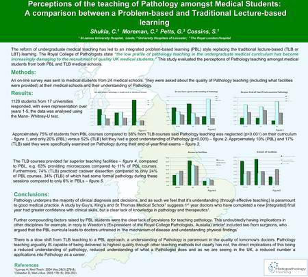 Perceptions of the teaching of Pathology amongst Medical Students: A comparison between a Problem-based and Traditional Lecture-based learning Perceptions.