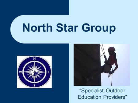 "North Star Group ""Specialist Outdoor Education Providers"""