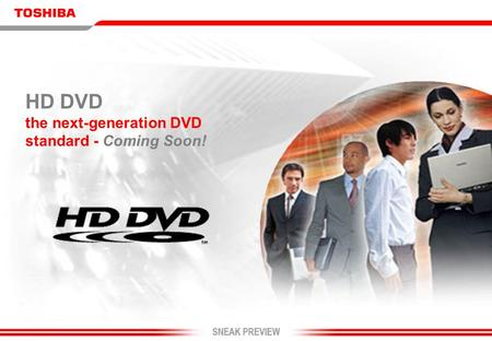 HD DVD the next-generation DVD standard - Coming Soon!
