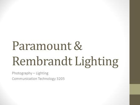 Paramount & Rembrandt Lighting Photography – Lighting Communication Technology 3205.