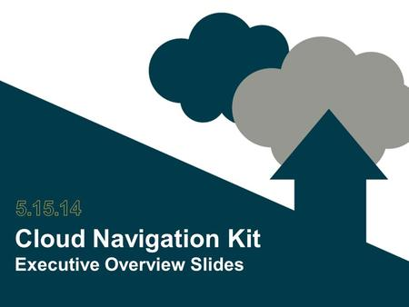 Cloud Navigation Kit Executive Overview Slides. 2 Additional Questions? Contact Integra Contact Integra for answers. Integra helps businesses like yours.