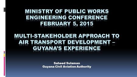 Saheed Sulaman Guyana Civil Aviation Authority