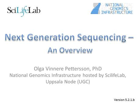 Next Generation Sequencing – An Overview