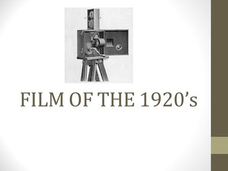 FILM OF THE 1920's. 1920'S Films really blossomed in the 1920s, expanding upon the foundations of film from earlier years. Most US film production at.