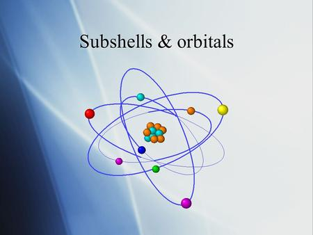 Subshells & orbitals  The ionisation energy graph does not increase steadily across a period.